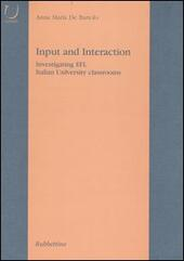 Input and Interaction. Investigating EFL Italian University classroom
