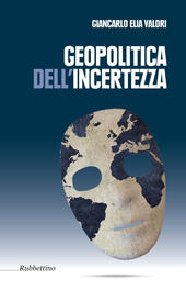 Geopolitica dell'incertezza