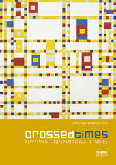 Crossed times. Rhythmic independence studies
