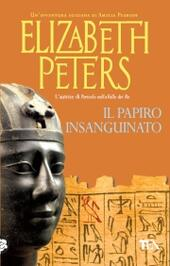 ELISABETH PETERS: IL PAPIRO INSANGUINATO