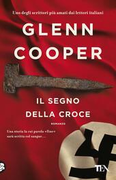 GLENN COOPER: IL SEGNO DELLA CROCE