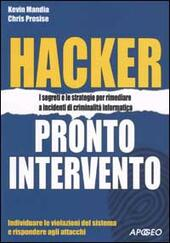 Hacker. Pronto intervento