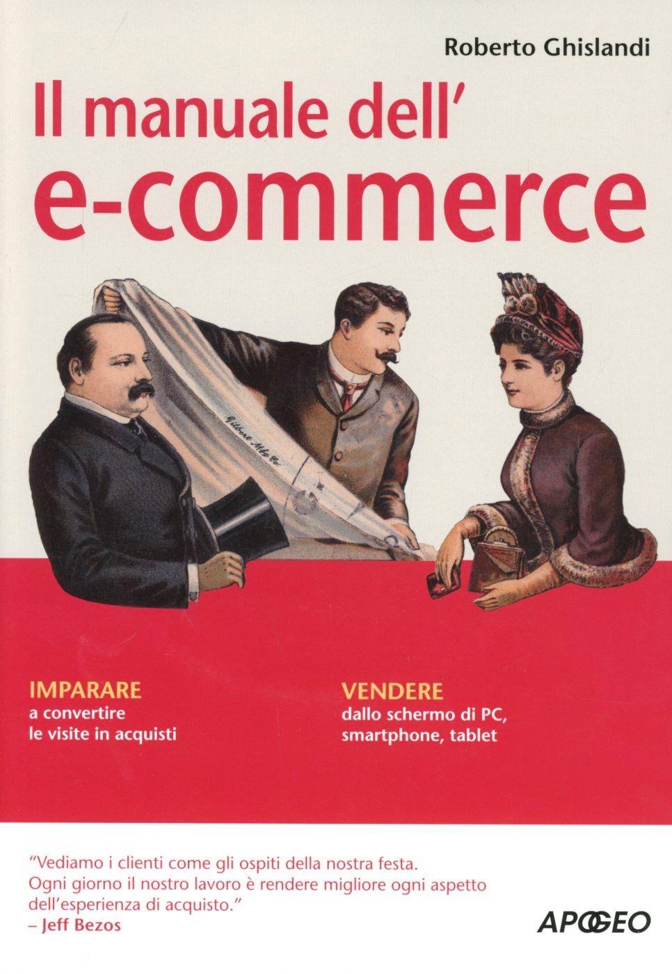 Image of (NUOVO o USATO) Il manuale dell'e-commerce