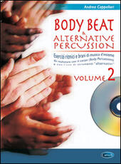 Body beat & alternative percussions. Con CD Audio. Vol. 2