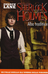 Alba traditrice. Young Sherlock Holmes