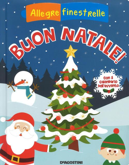 Immagini Calendario Dellavvento.Buon Natale Con Il Calendario Dell Avvento Ediz A Colori