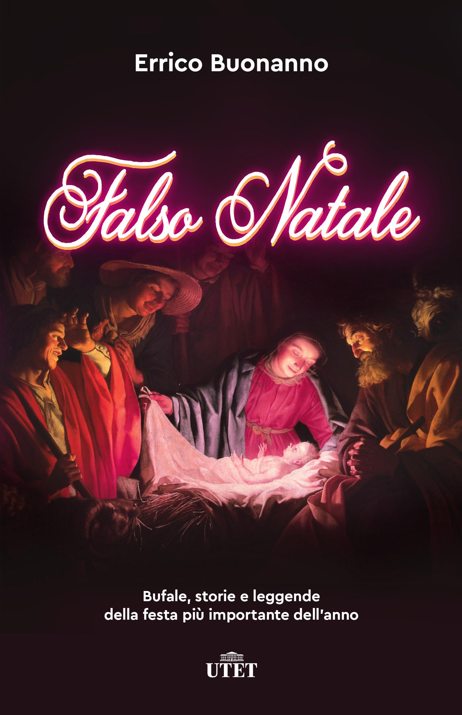 Falso_Natale_Bufale_storie_leggende_festa_utet