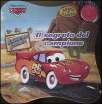 Image of Il segreto del campione. Cars. Leggi & canta