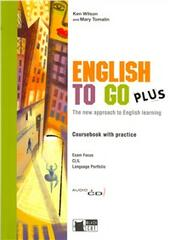 English to go plus. New approach to english learning. Con portfolio. Con CD Audio