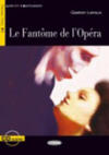 Le fantôme de l'opera. Con CD Audio