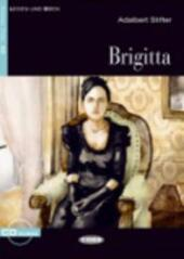 Brigitta. Con CD Audio