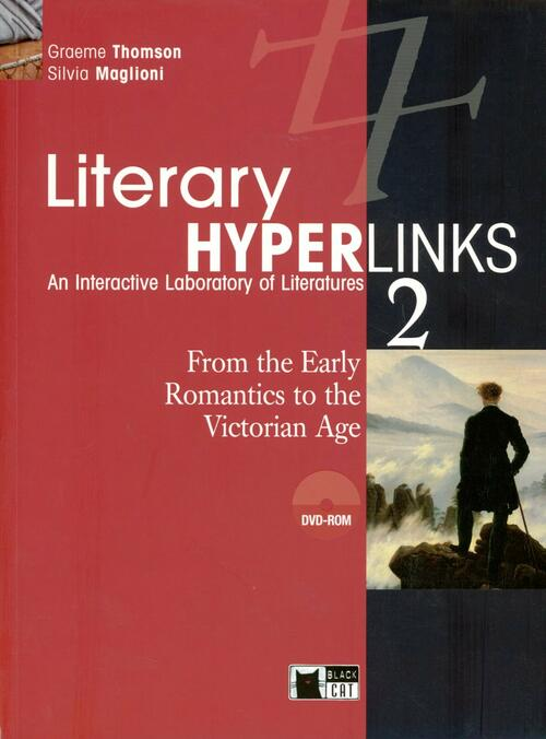 Literary hyperlinks. Vol. 2: From the early romantics to the victorian age.