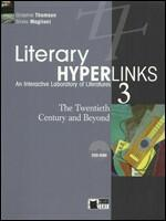 Literary hyperlinks. Con DVD-ROM. Vol. 3: The twentieth century and beyond.