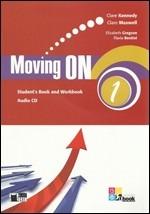 Image of Moving on. Student's book-Workbook. Per le Scuole superiori. Con C..