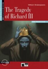 Tragedy of Richard. Con CD Audio