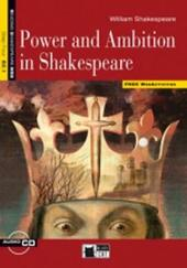Power and ambition in Shakespeare. Con espansione online. Con CD Audio.
