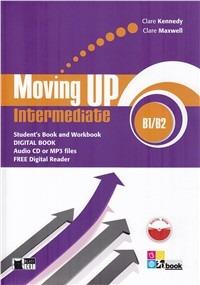Image of Moving up. Intermediate. Student's book-Workbook. Per le Scuole su..