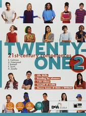 Twenty-one. Student's book-Workbook. Con Map it! . Con ebook. Con espansione online. Con DVD-ROM. Vol. 2