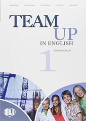 Team up in english. Student's book. Con espansione online. Vol. 1