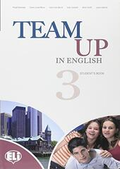 Team up in english. Student's book. Con espansione online. Vol. 3