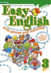 Easy english with games and activites. Con CD Audio. Vol. 3