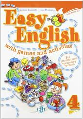 Easy english with games and activites. Con CD Audio. Vol. 4