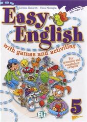 Easy english with games and activites. Con CD Audio. Vol. 5