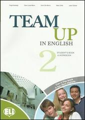 Team up in english. Flip book pack. Con espansione online. Con CD Audio. Con DVD-ROM. Vol. 2