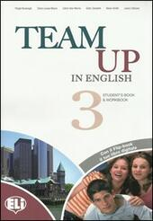 Team up in english. Flip book pack. Con espansione online. Con CD Audio. Con DVD-ROM. Vol. 3