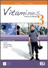 Vitamines version «plus» e «base». Con CD Audio. Con espansione online. Vol. 3