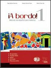 A bordo! Con espansione online. Con CD Audio. Vol. 1