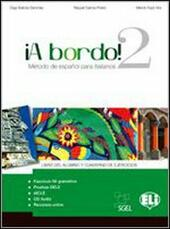 A Bordo! Pack 2. Libro del alumno-Cuaderno de esercicios-Revista. Con Cd Audio.
