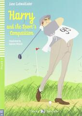 Harry and the sport's competition. Con CD Audio