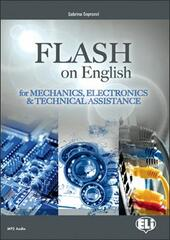Flash on english for mechanics, electronics & technical assistance. Con espansione online