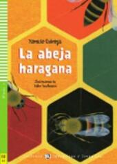 La abeja haragana. Con CD Audio.