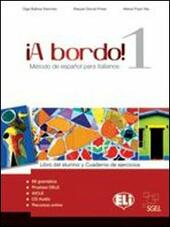 A bordo. ! Con CD Audio. Con espansione online. Vol. 1