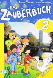 Das zauberbuch. Con CD Audio. Con espansione online. Vol. 2
