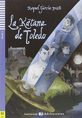 La katana de Toledo. Con CD Audio
