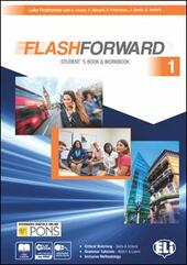Flashforward. Student's book-Workbook-Starter workout-Flip book. Con e-book. Con espansione online. Vol. 1