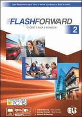 Flashforward. Student's book-Workbook-Flip book. Con e-book. Con espansione online. Vol. 2