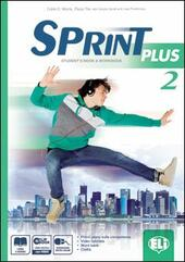 Sprint plus. Con e-book. Con espansione online. Vol. 2