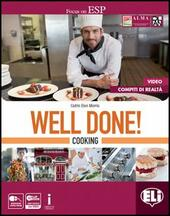 Well done! Cooking. Con e-book. Con espansione online