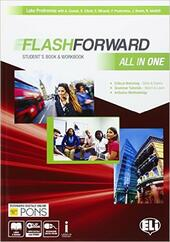 Flashforward all in one. Student's book-Workbook-Starter workout-Flip book-Grammar. Con e-book. Con espansione online