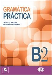 Gramatica practica B2. Con CD-Audio