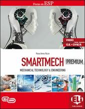 Smartmech premium coursebook. Mechanical, technology & engineering. Flip book.  - Rosa Anna Rizzo Libro - Libraccio.it