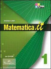 Matematica.it. Algebra. Con prove INVALSI. Con CD-ROM. Con espansione online. Vol. 1
