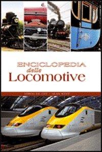 Image of Enciclopedia delle locomotive. Ediz. illustrata