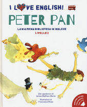 Peter Pan dal capolavoro di James Matthew Barrie. Livello 2. Ediz. italiana e inglese. Con File audio per il download