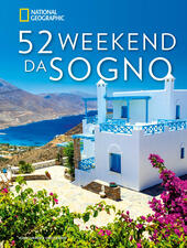 52 weekend da sogno. Ediz. illustrata