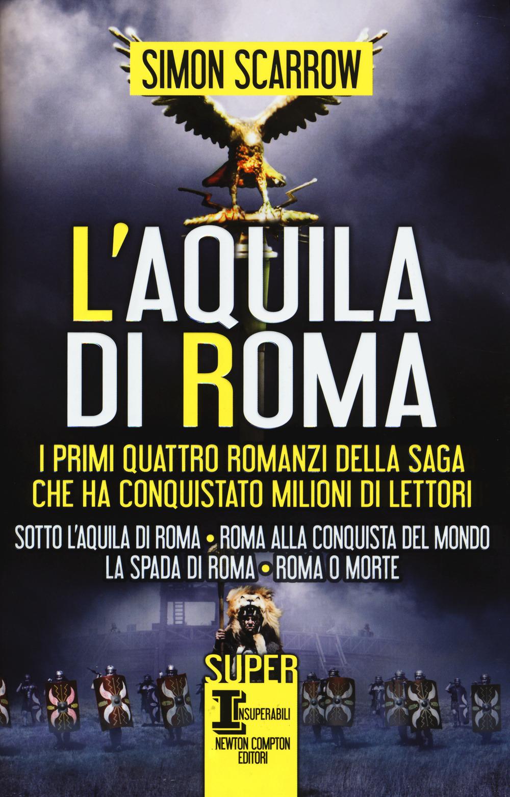 Image of L' aquila di Roma: Sotto l'aquila di Roma-Roma alla conquista del ..